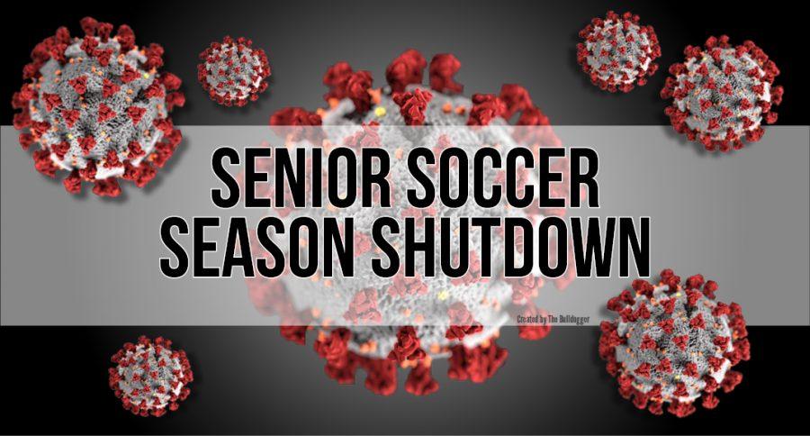 Senior Soccer Season Shutdown